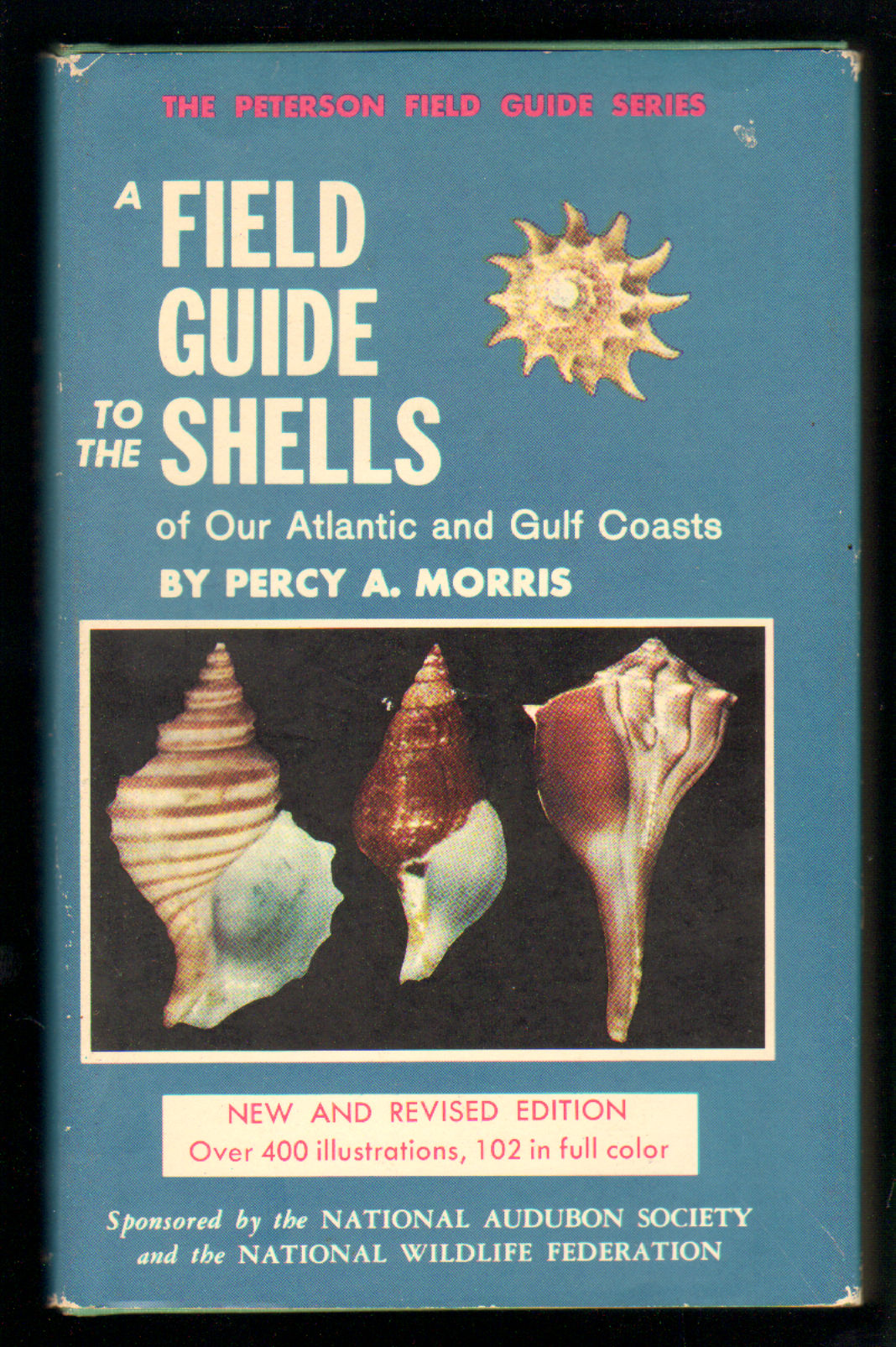 Image for A Field Guide to the Shells of Our Atlantic and Gulf Coasts (The Peterson Field Guide Series)