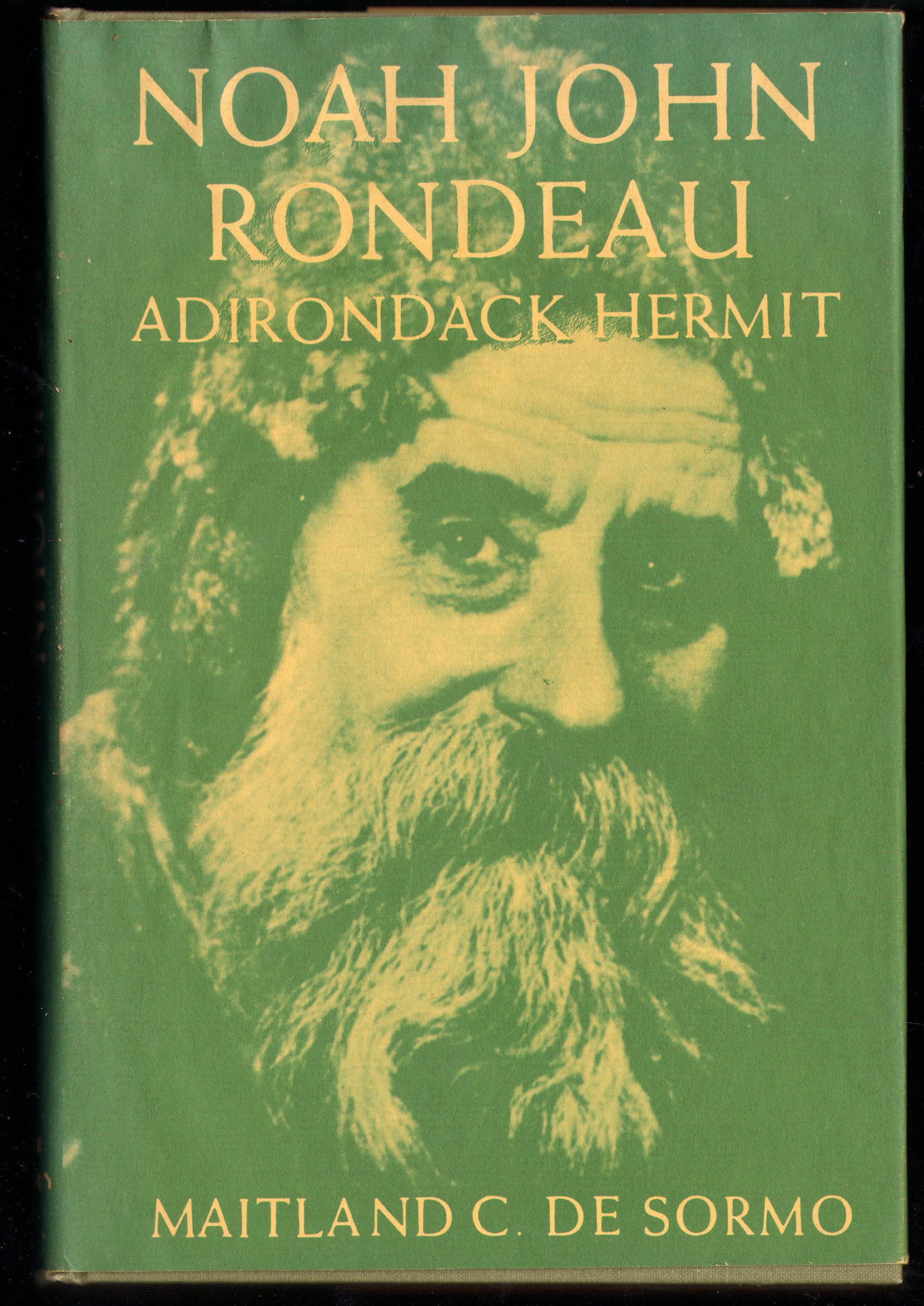 Image for Noah John Rondeau, Adirondack Hermit