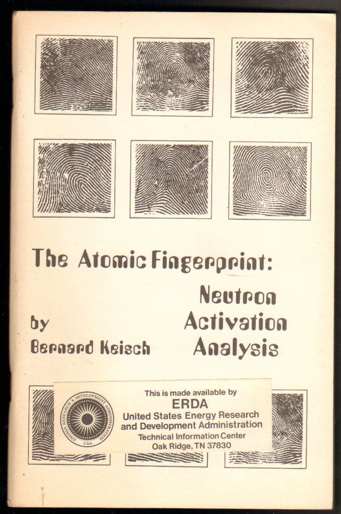 Image for The Atomic Fingerprint Neutron Activation Analysis