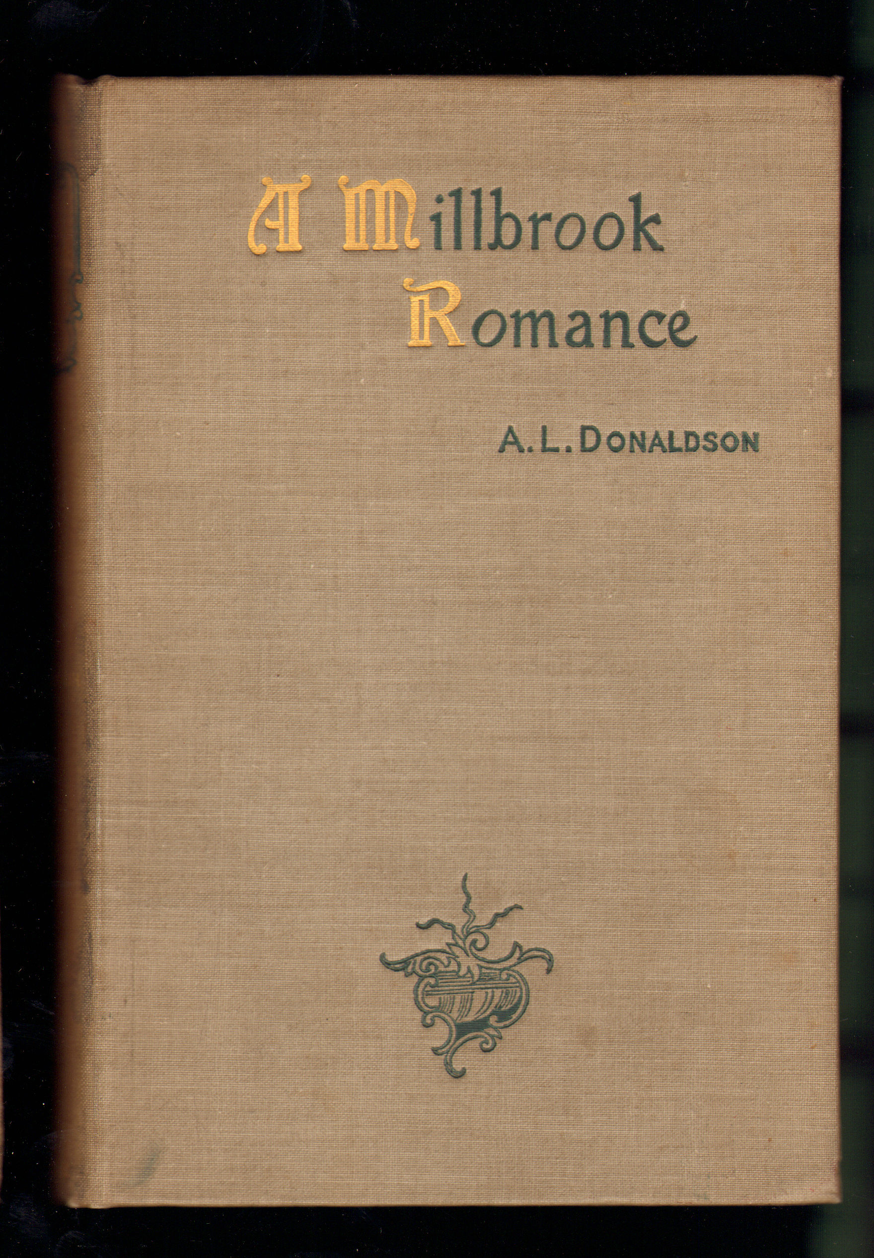 Image for A Millbrook Romance and Other Tales