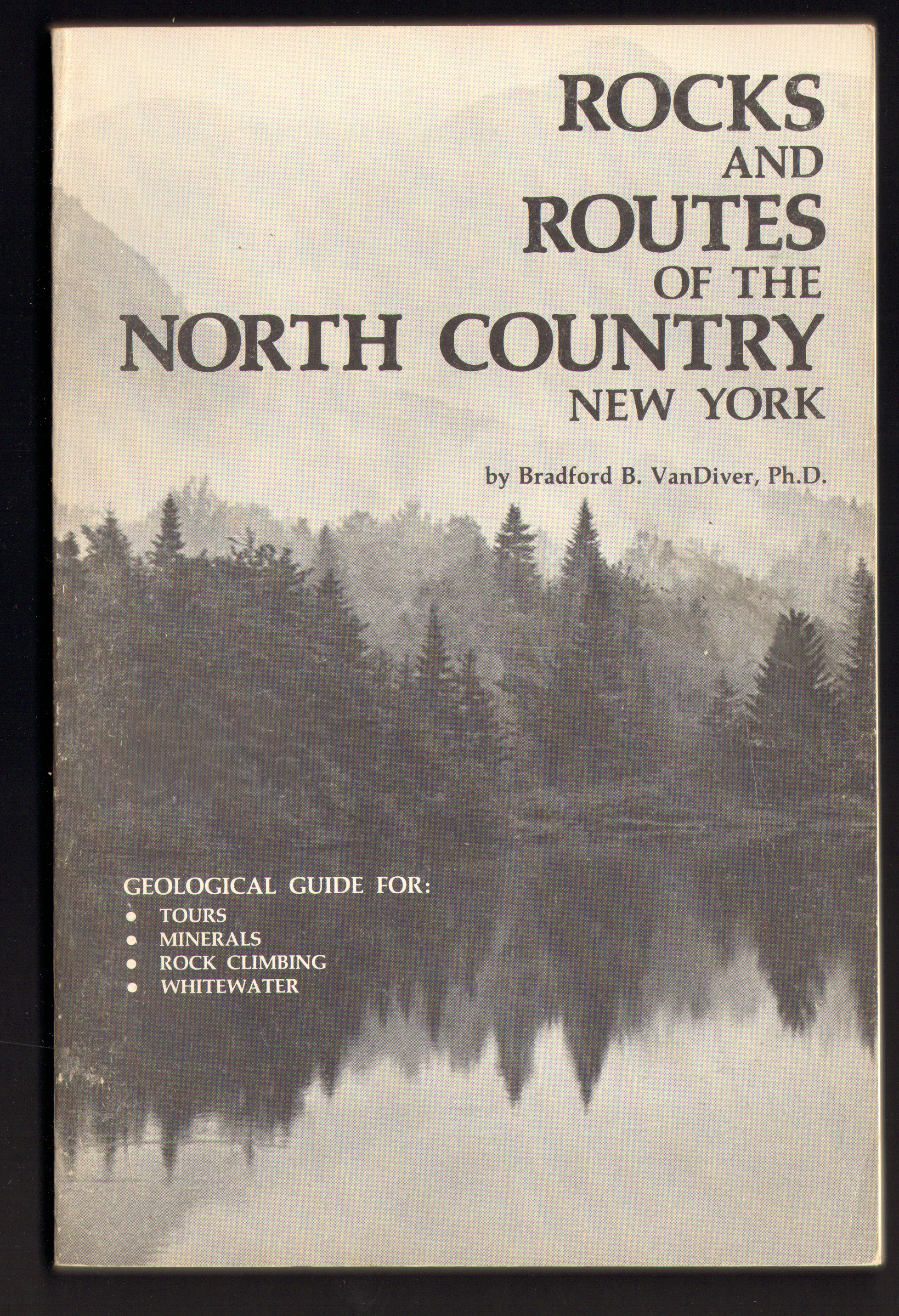 Image for Rocks and Routes of the North Country, New York: Geological guide for tours, minerals, rock climbing, whitewater