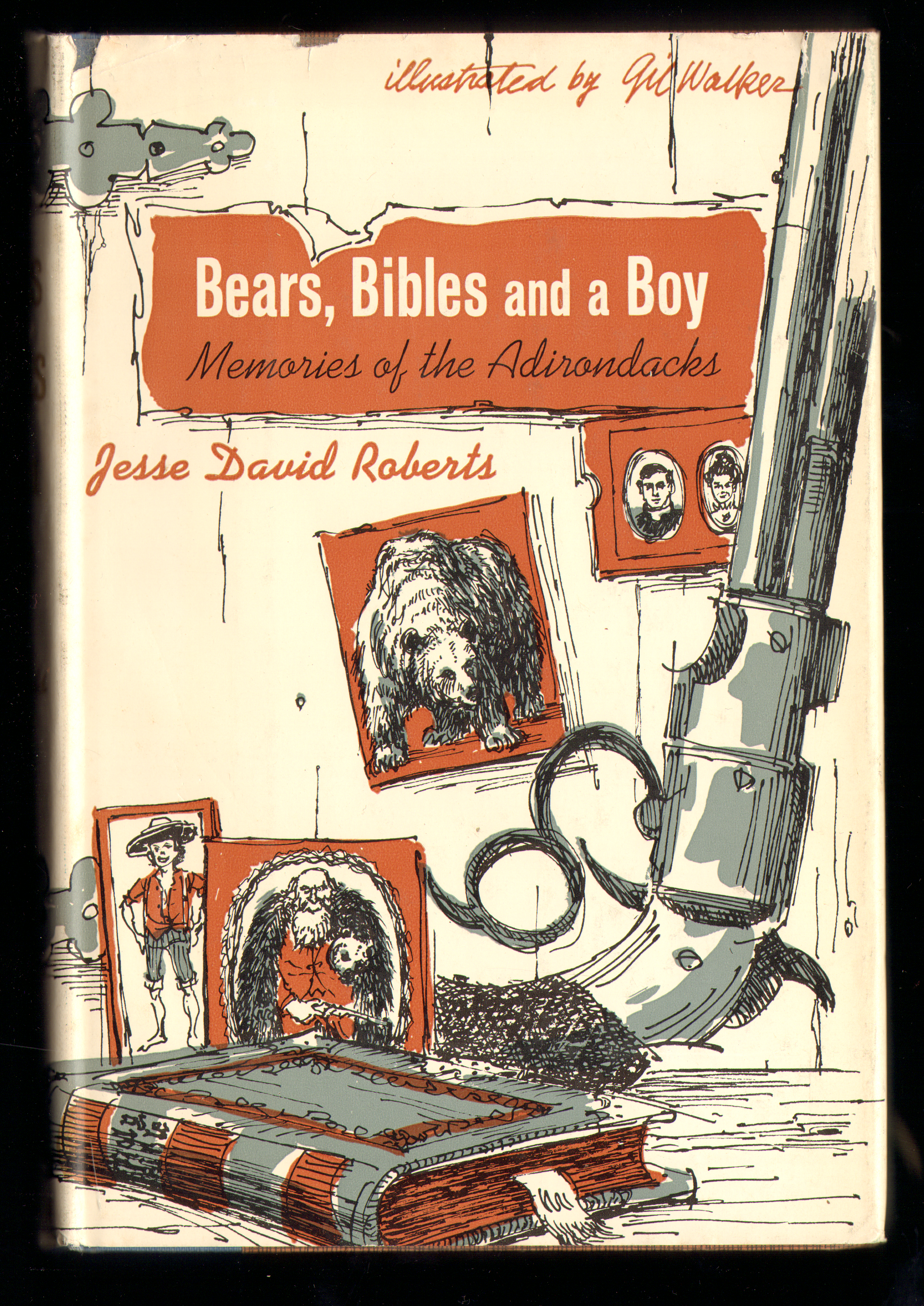 Image for Bears, Bibles and a Boy: Memories of the Adirondacks